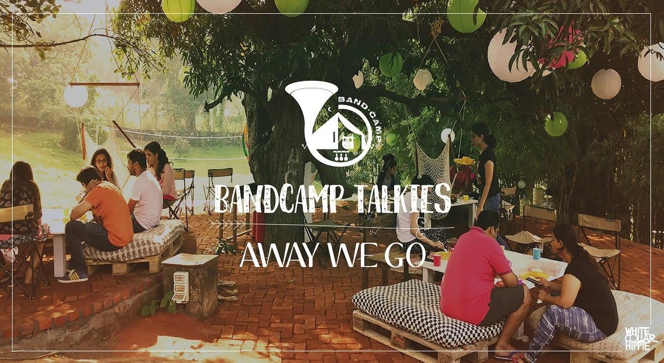 BandCamp Talkies- Away We Go
