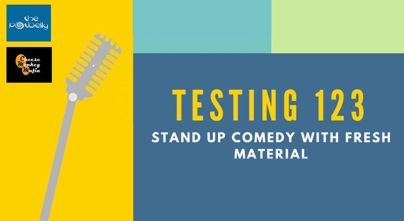 Cheese Monkey Mafia presents Testing 123 (Stand up Comedy)