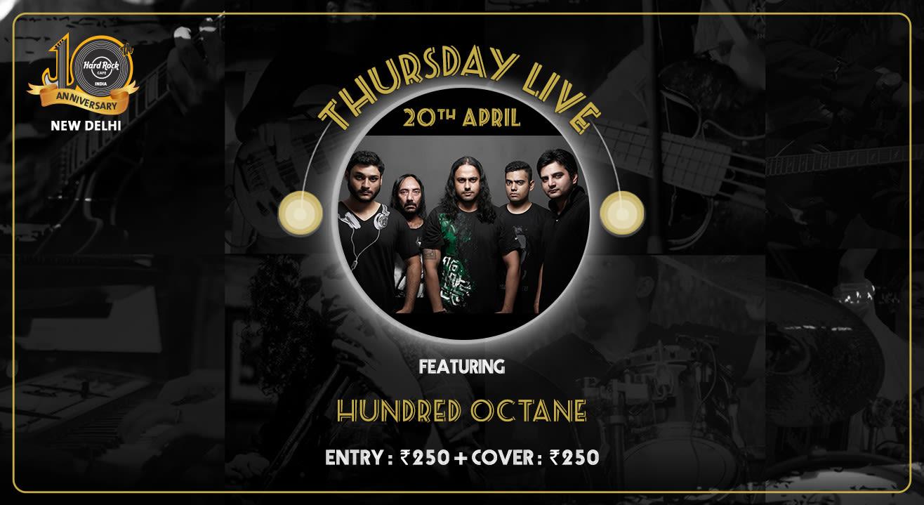 Hundred Octane - Thursday Live!