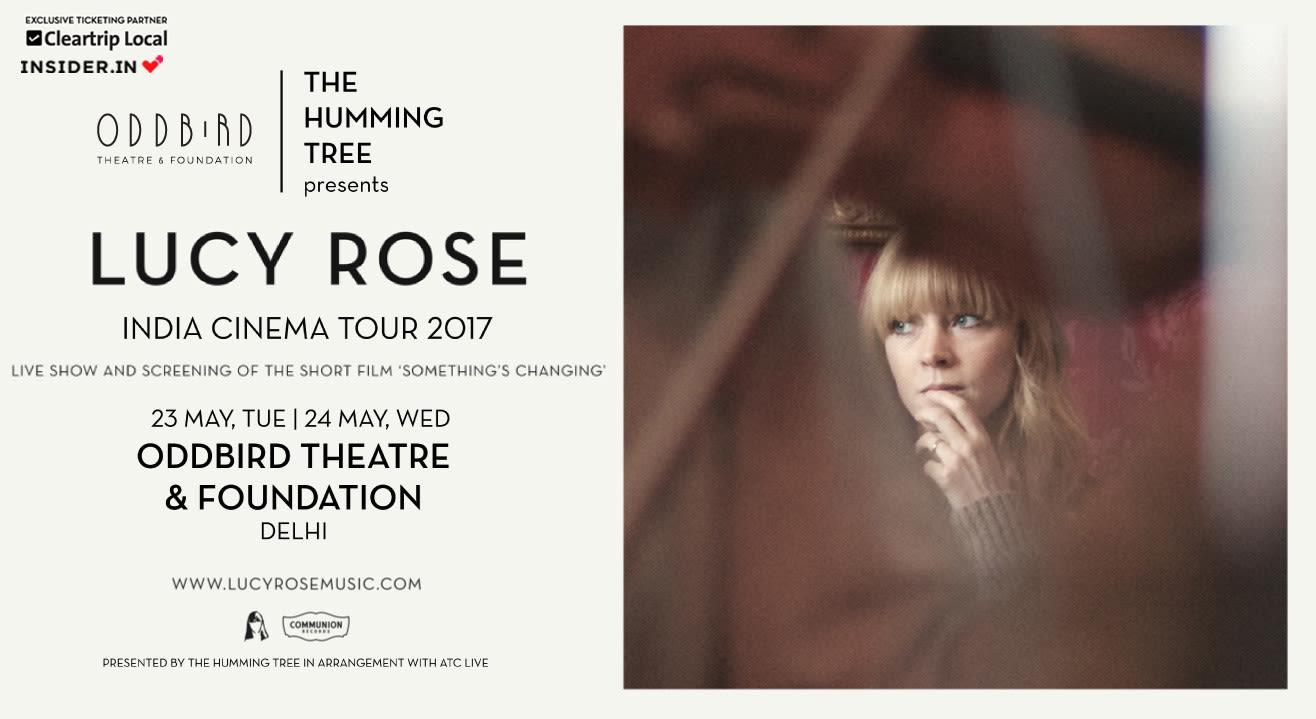 Lucy Rose India Cinema Tour, Delhi