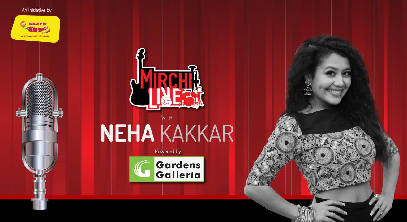 MIRCHI Live with Neha Kakkar