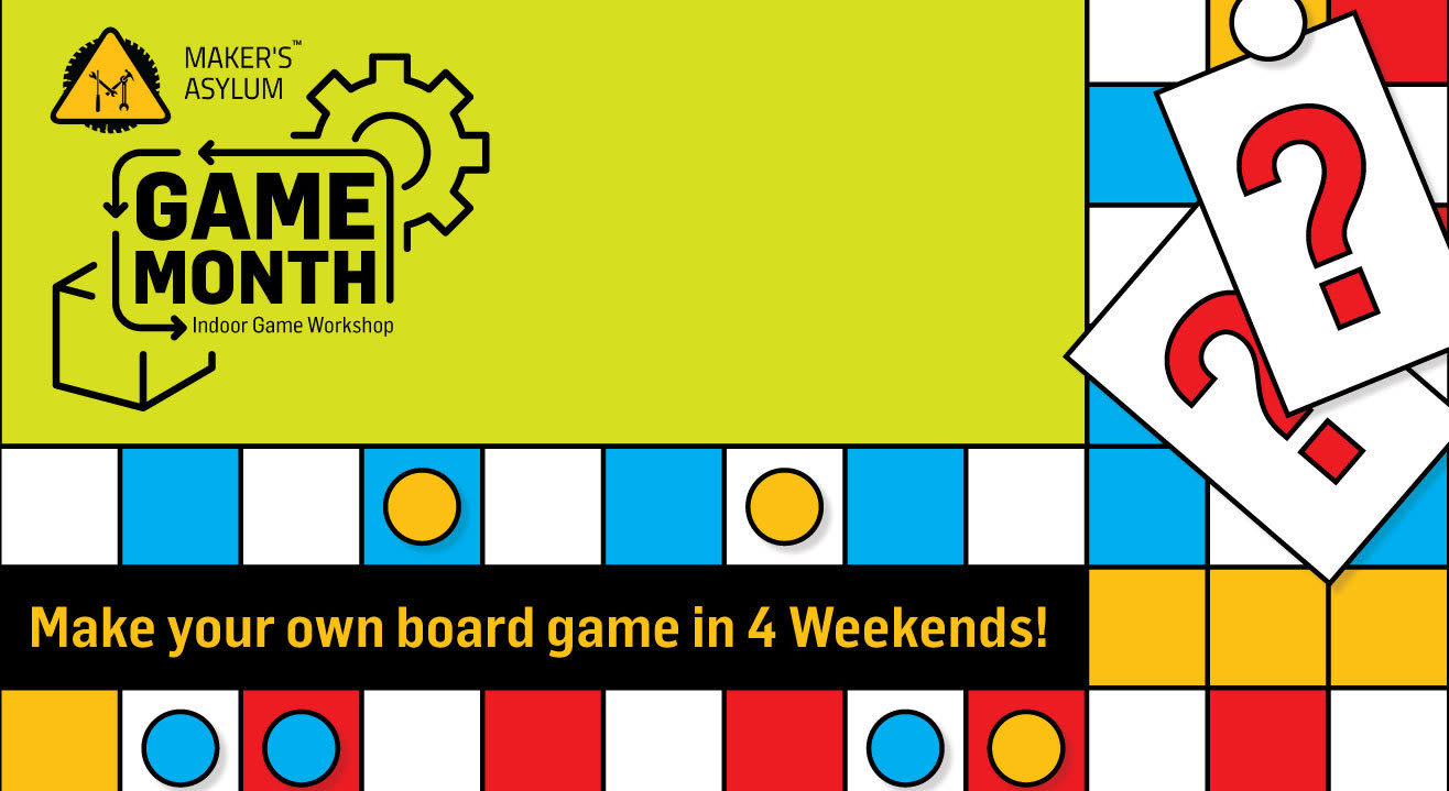 Game Month With Maker's Asylum
