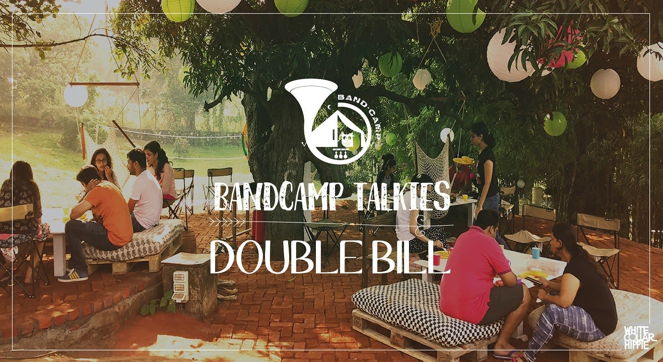 BandCamp Talkies- Double Bill