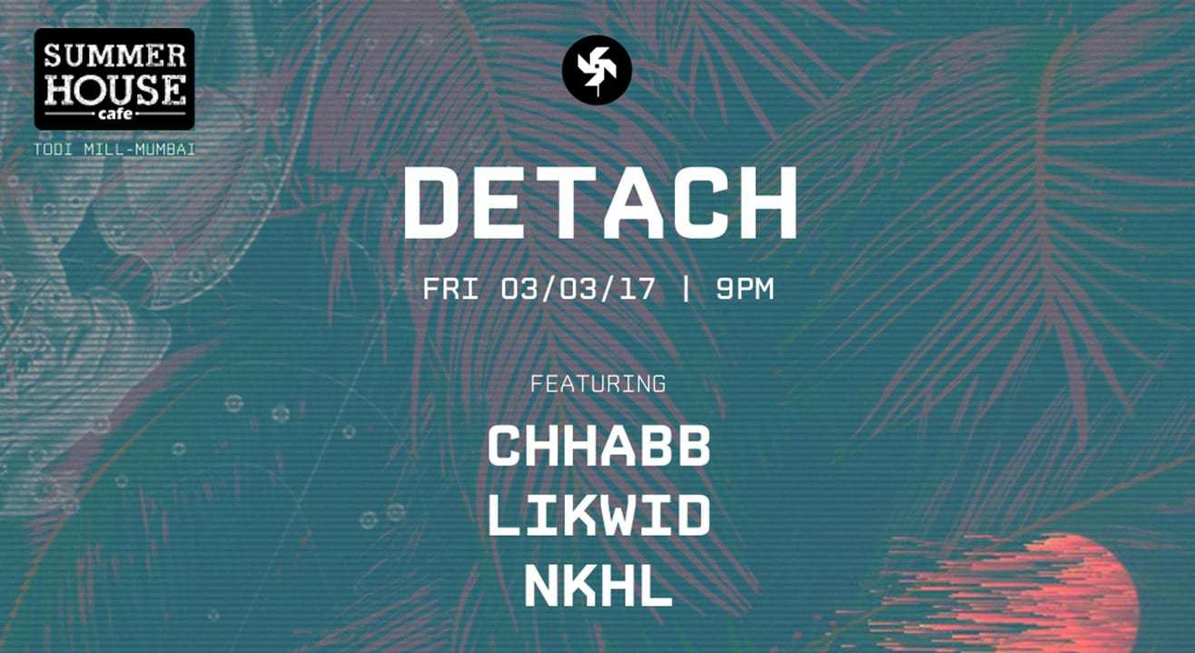 Regenerate presents Detach w/ Chhabb, Likwid & NKHL