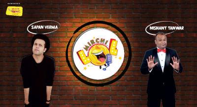 Mirchi LOL with Sapan Verma and Nishant Tanwar