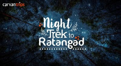Night Trek to Ratangad