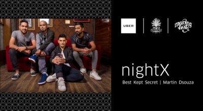 Uber Present #nightX Featuring Best Kept Secret and Martin Dsouza