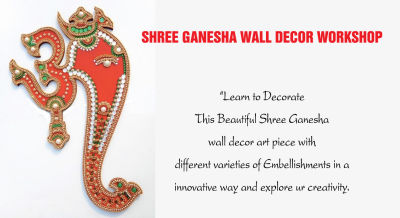 Shree Ganesha Wall Decor Workshop