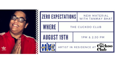 Zero Expectations - An Afternoon Of New Material With Tanmay Bhatt