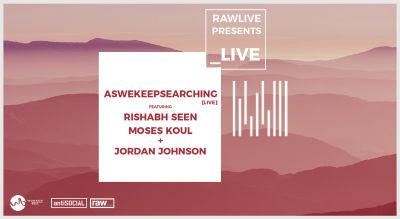 Aswekeepsearching Ft Guest Performers + Jordan Johnson