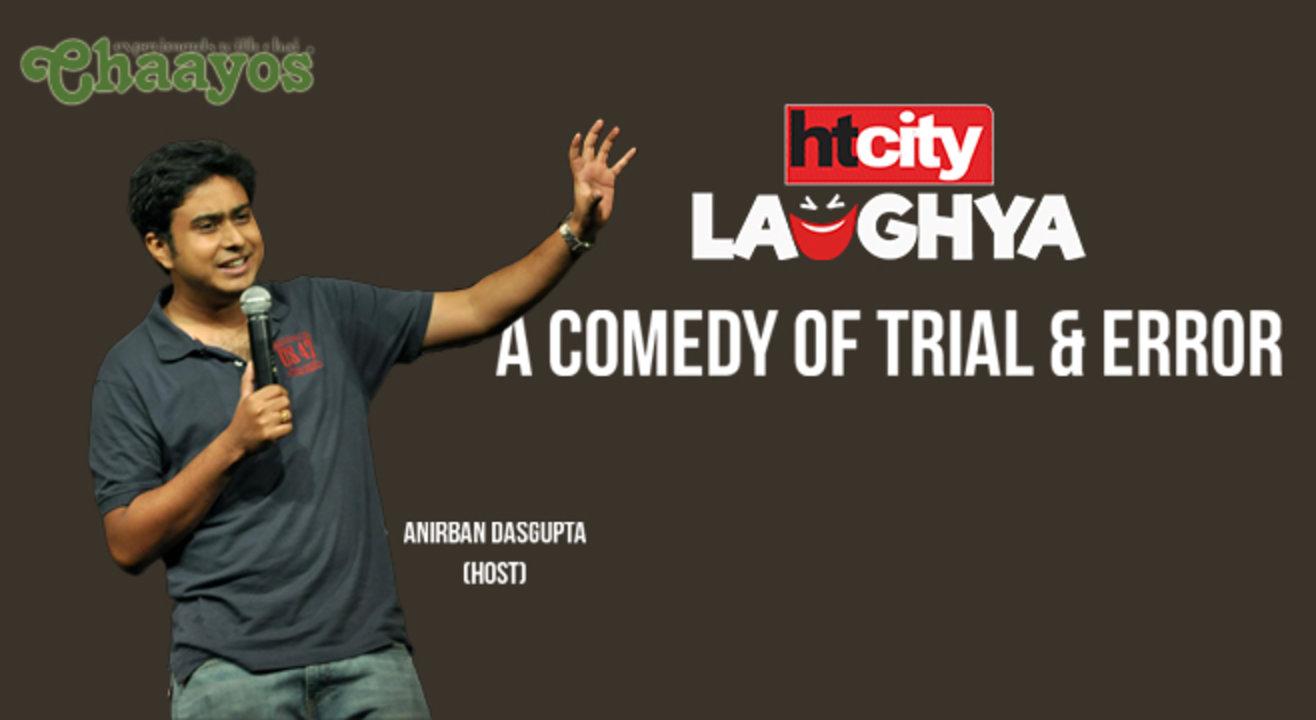 HT CITY LAUGHYA: A Comedy Of Trial & Error Ft. Anirban Dasgupta