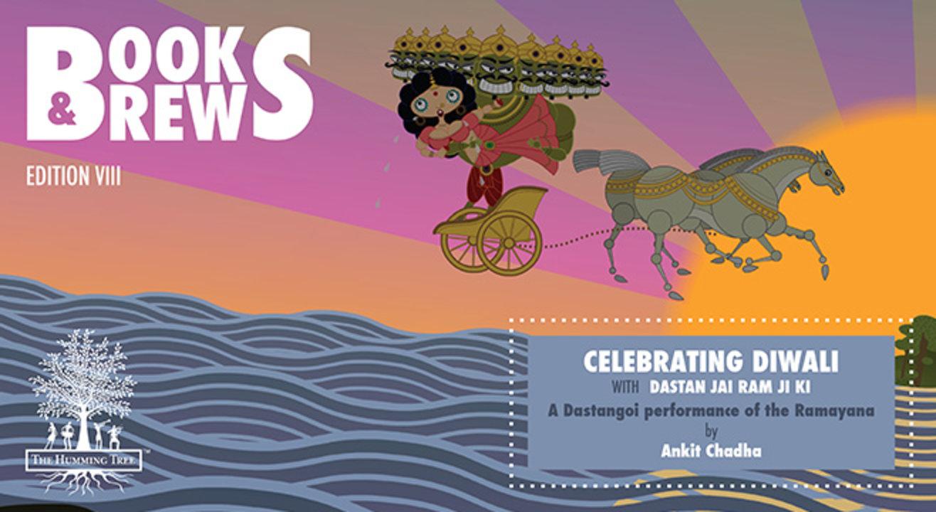BOOKS & BREWS Celebrating Diwali with Dastan Jai Ram Ji Ki -  A Dastangoi performance of the Ramayana by  Ankit Chada