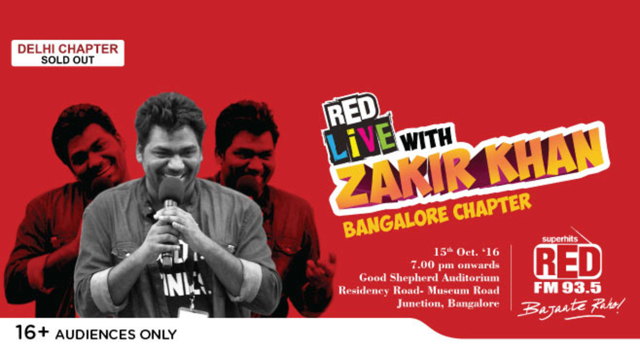 RED live with Zakir Khan, Bangalore