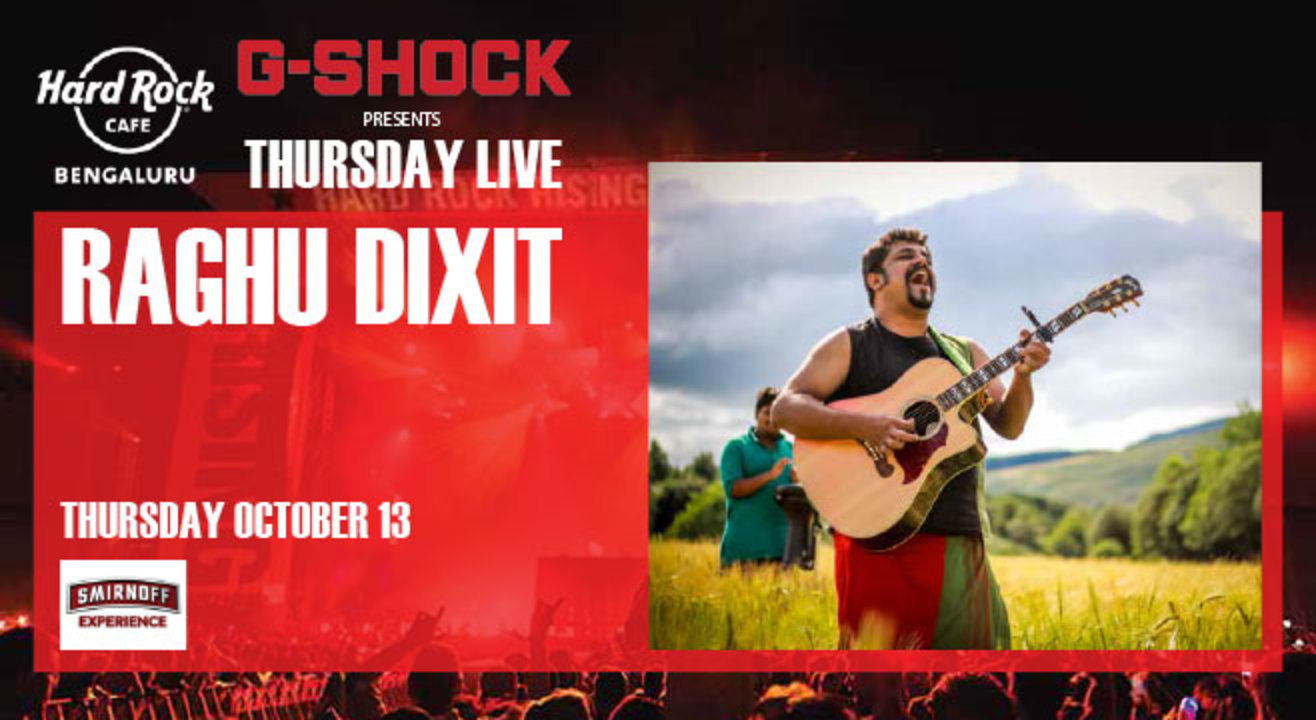 Raghu Dixit. Presented by G-Shock