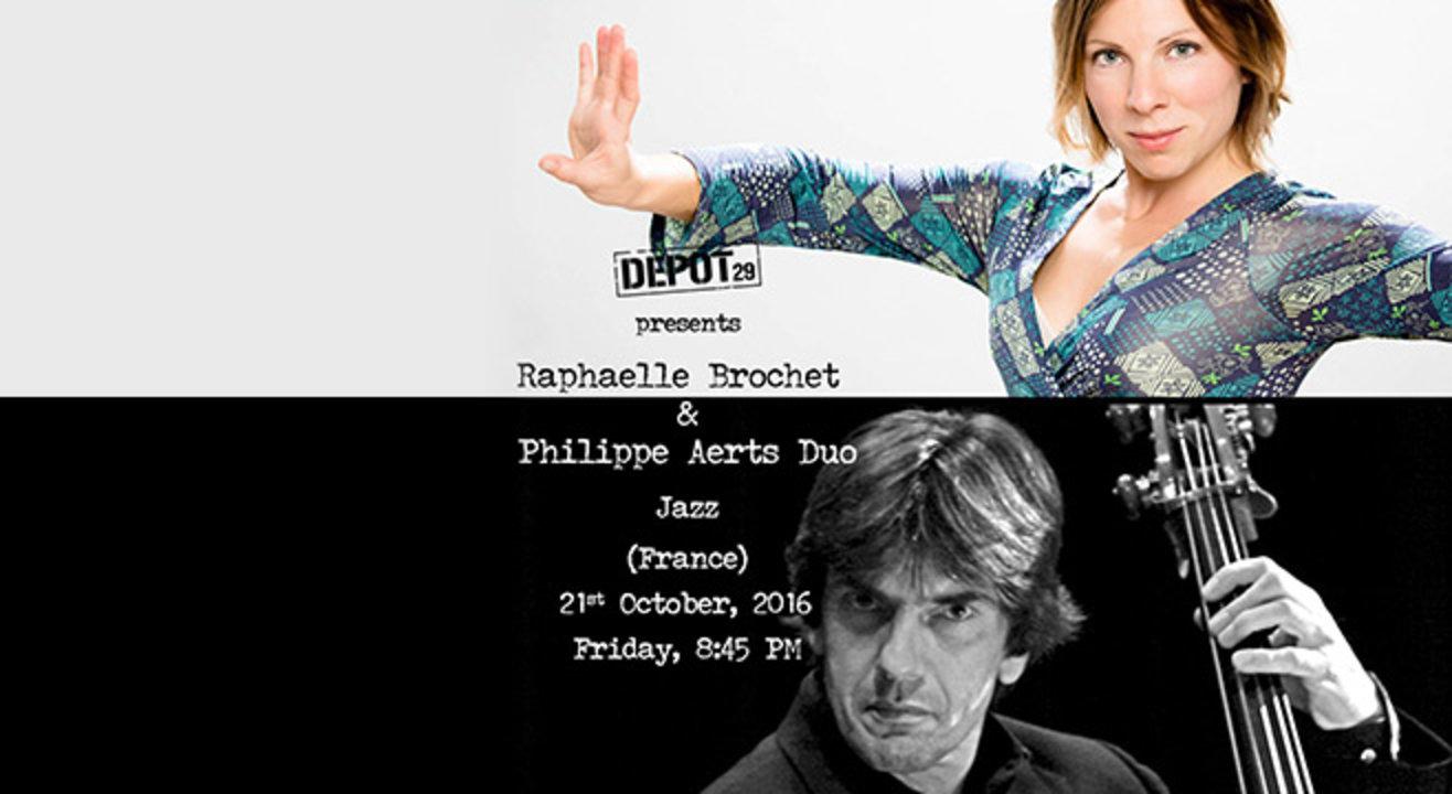 Depot 29 Presents Rafaelle Brochet & Philippe Aerts Duo