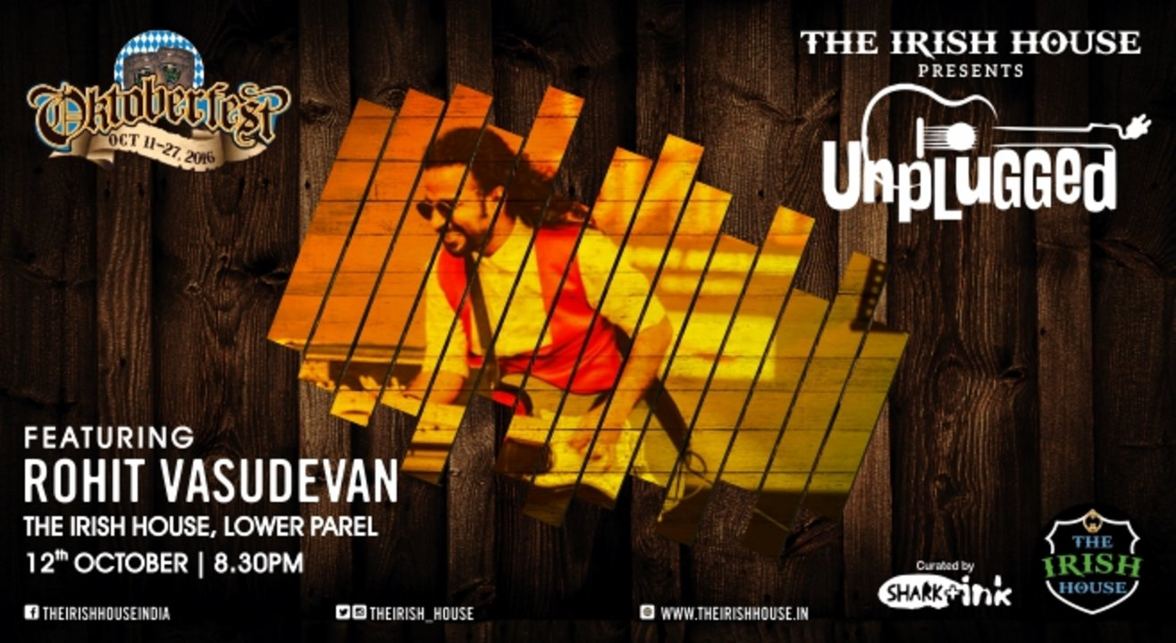 The Irish House presents: Unplugged with Rohit Vasudevan