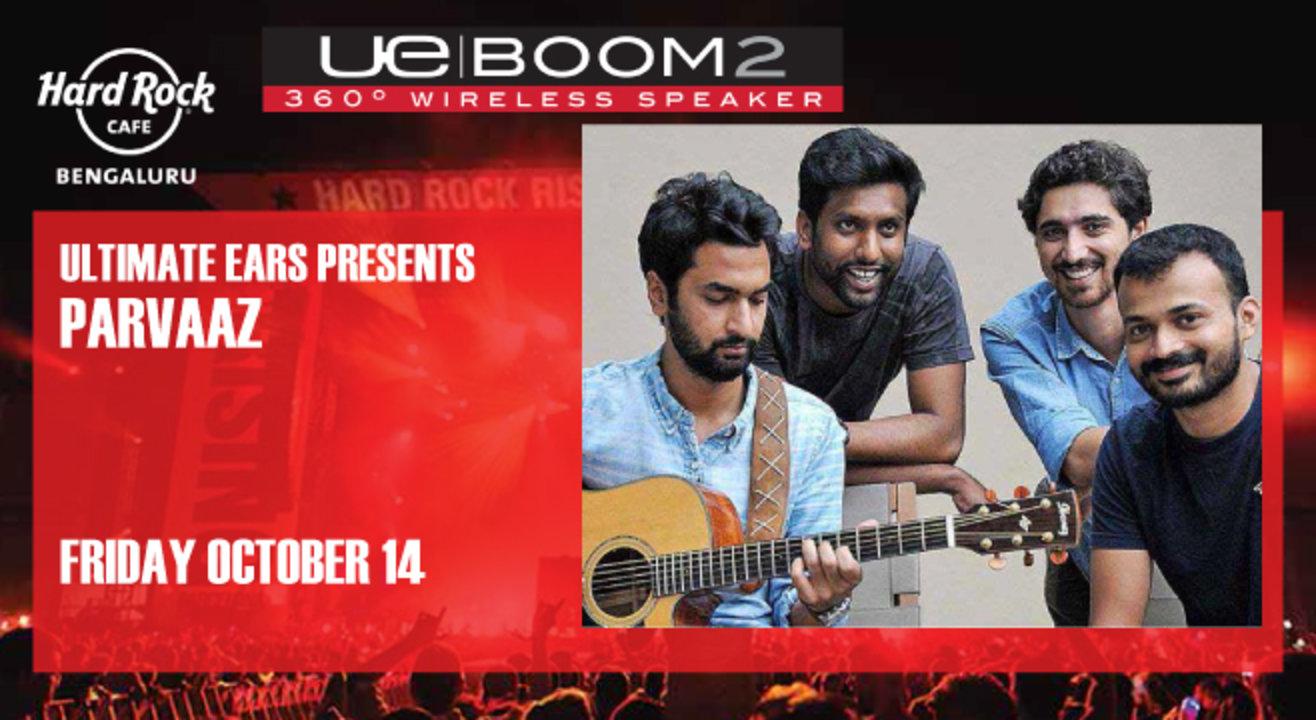 Ultimate Ears Presents Parvaaz live