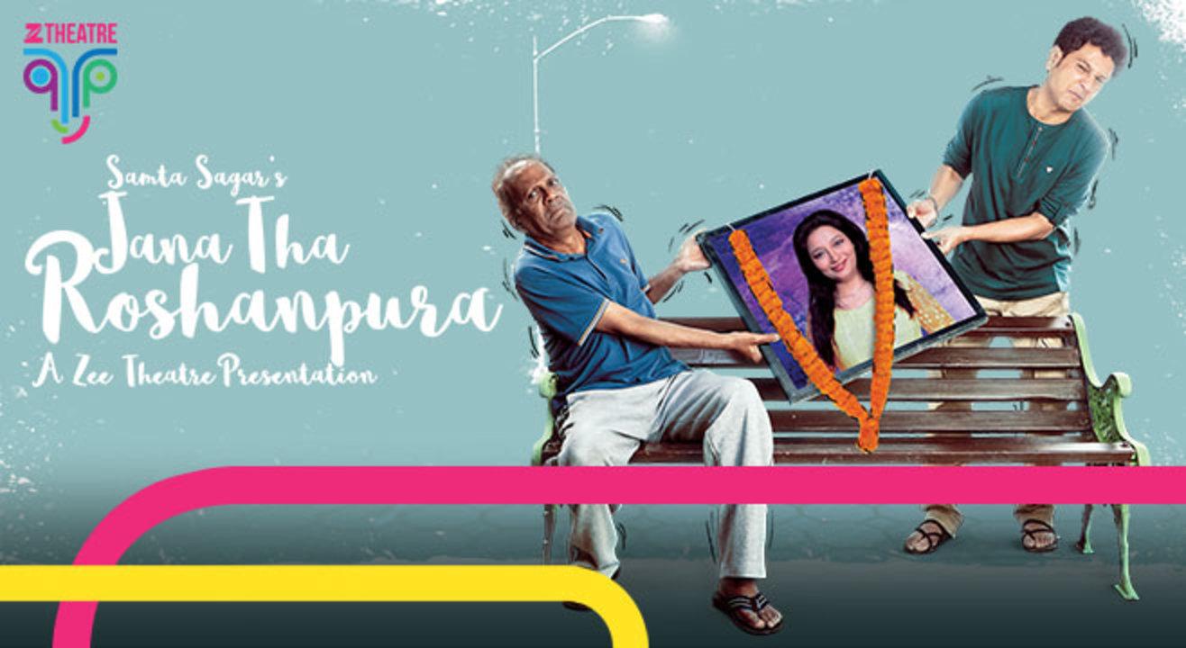 Zee Theatre Presents Jaana Tha Roshanpura, Indore