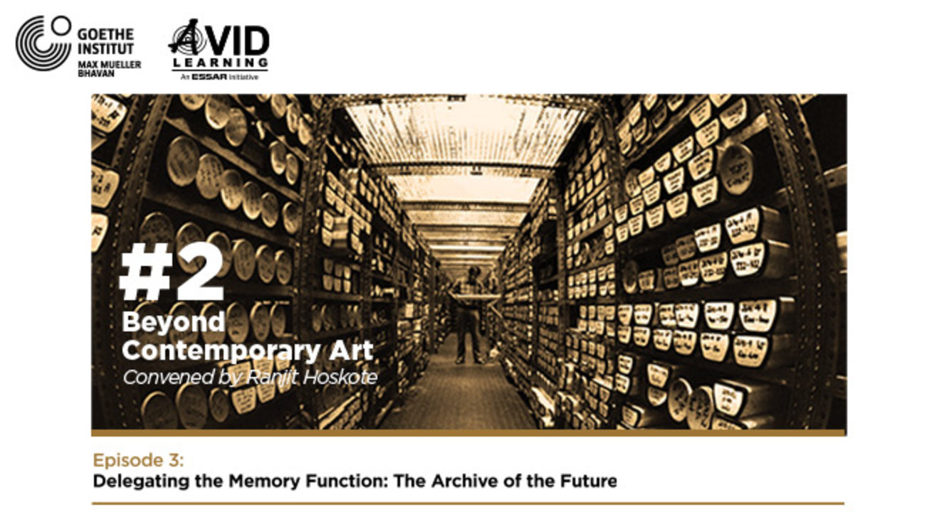 Beyond Contemporary Art #2   Episode 3   Delegating the Memory Function: The Archive of the Future