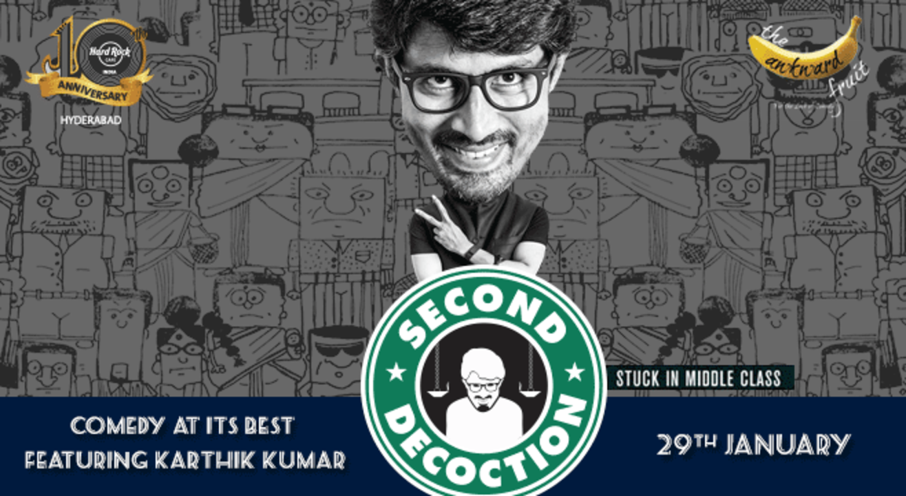Second Decoction - Stuck in Middle Class by Karthik Kumar