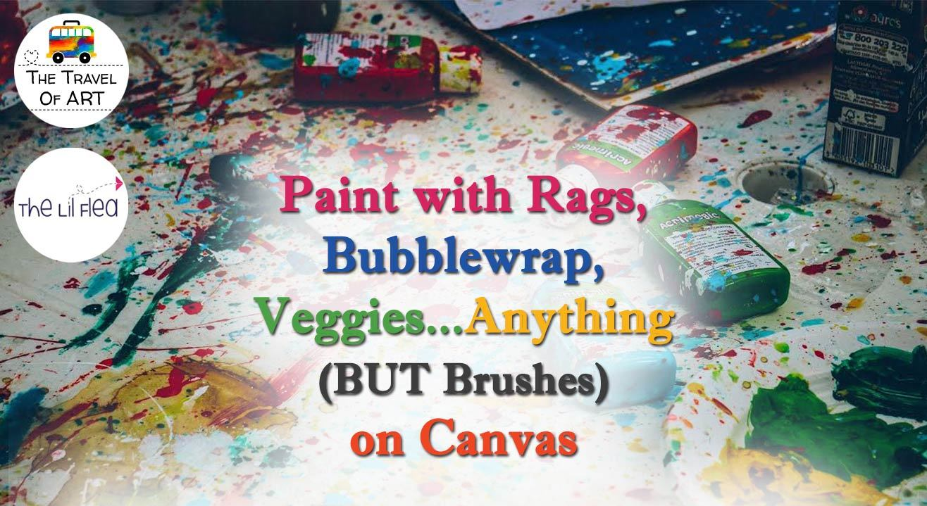 Paint Without Brushes: An Art Playground For Kids