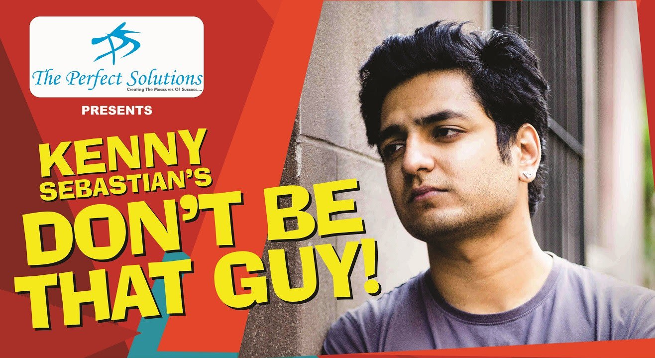 Kenny Sebastian : Don't be that guy, Chandigarh