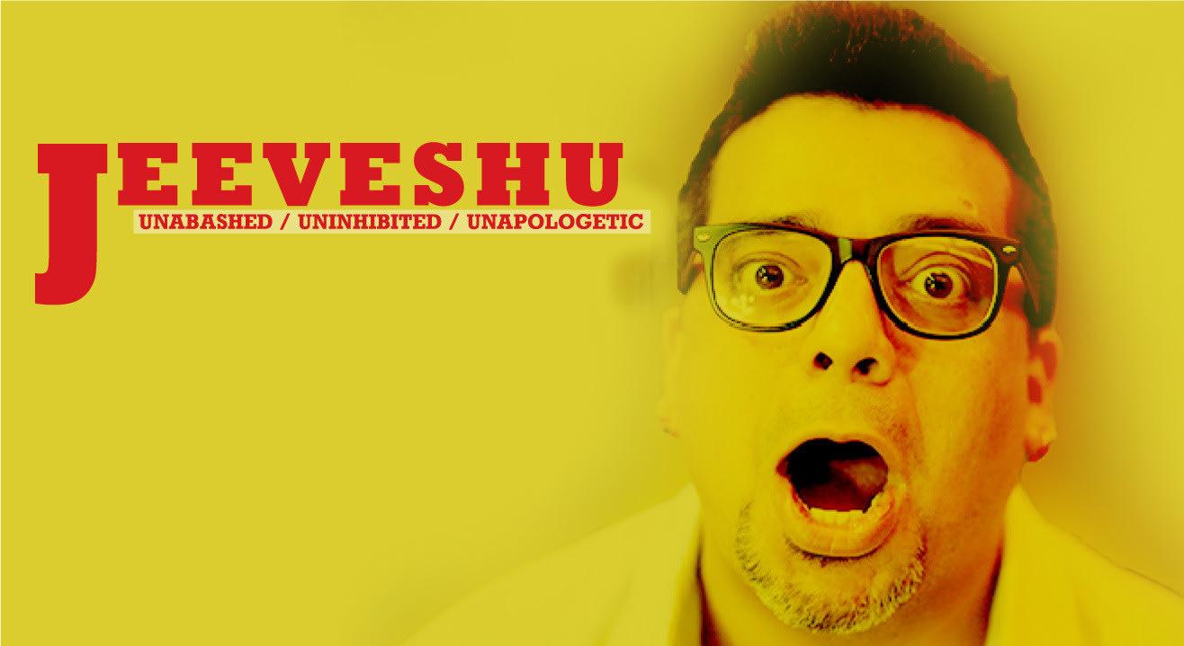 Jeeveshu - Unbashed / Uninhibited/ Unapologetic