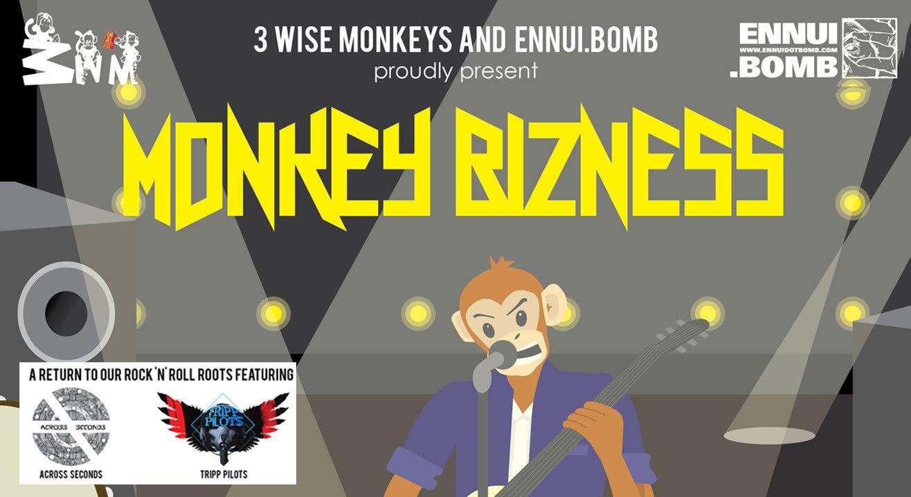 Monkey Bizness (Ep 1) feat. Tripp Pilots and Across Seconds