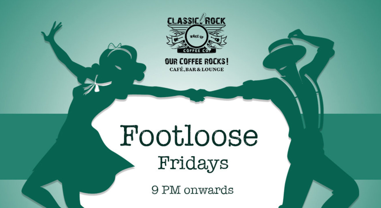 Footloose Fridays