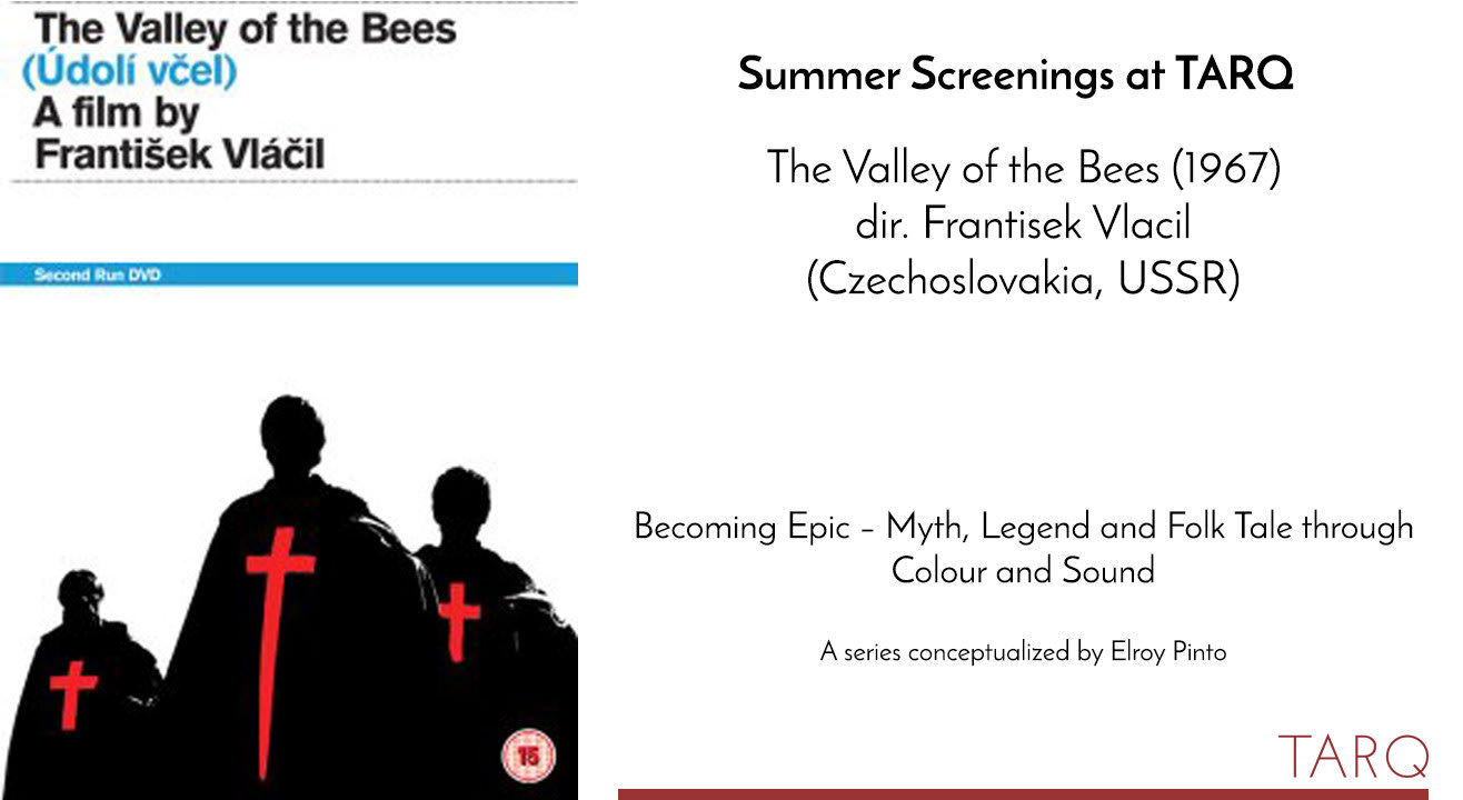 Summer Screenings at TARQ:  The Valley of the Bees, 1967