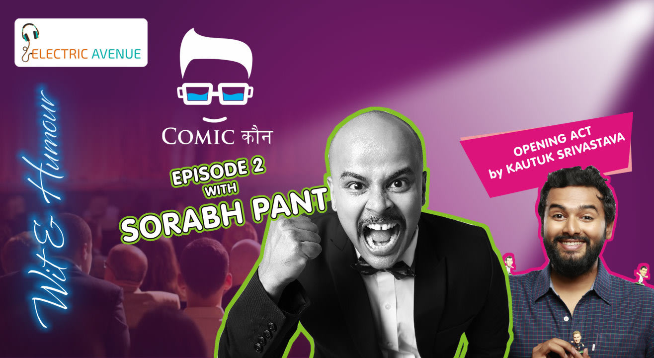 Comicकौन Episode 2 With Sorabh Pant