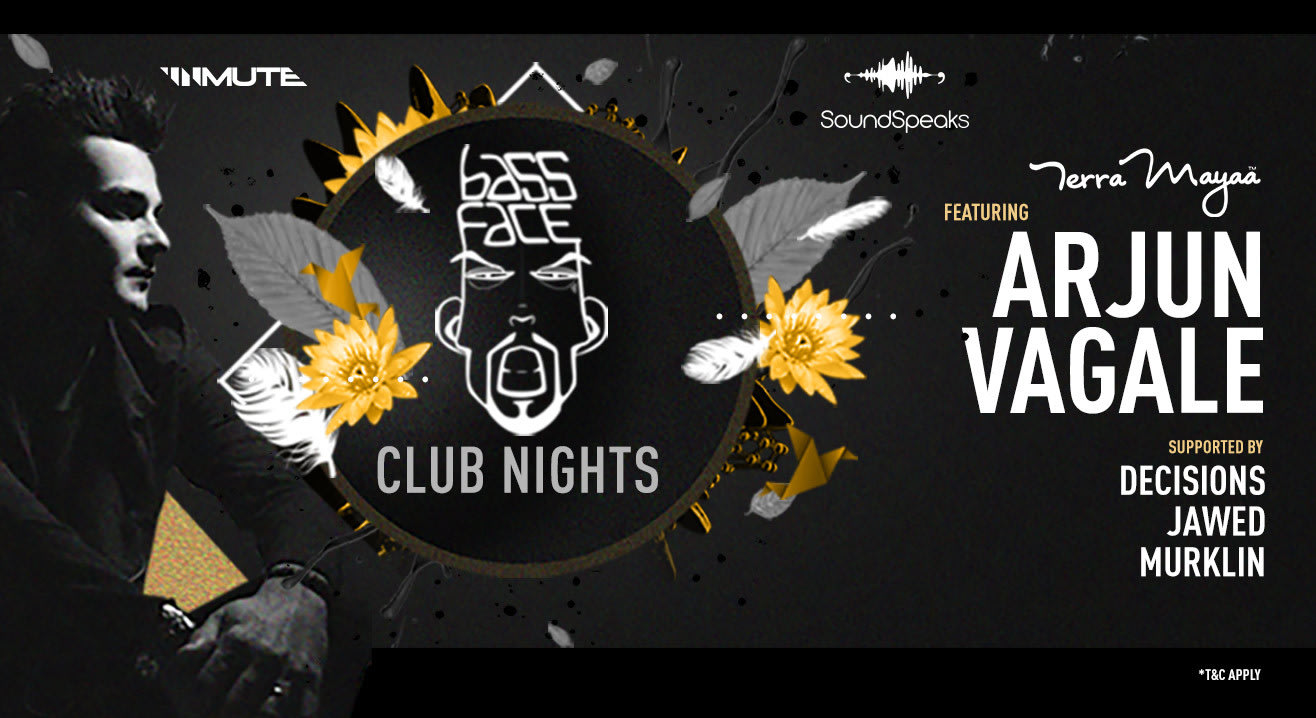 Bassface Club Nights featuring Arjun Vagale