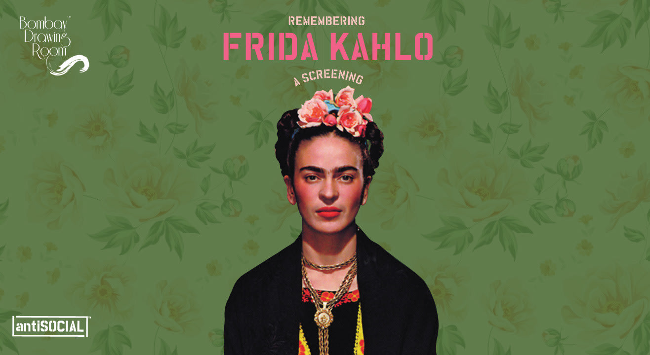 Remembering Frida Kahlo - A Screening