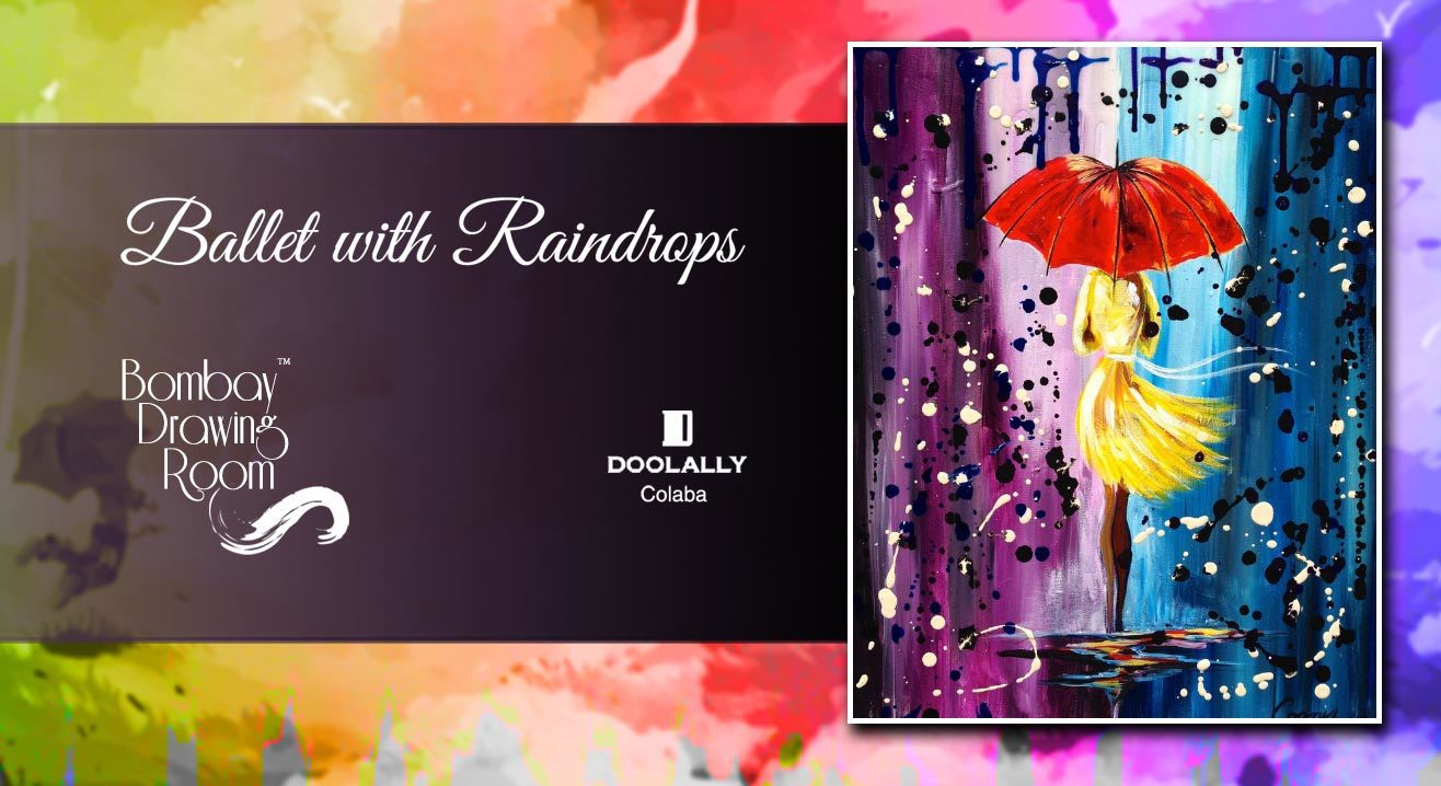 Ballet with Raindrops - Painting Party