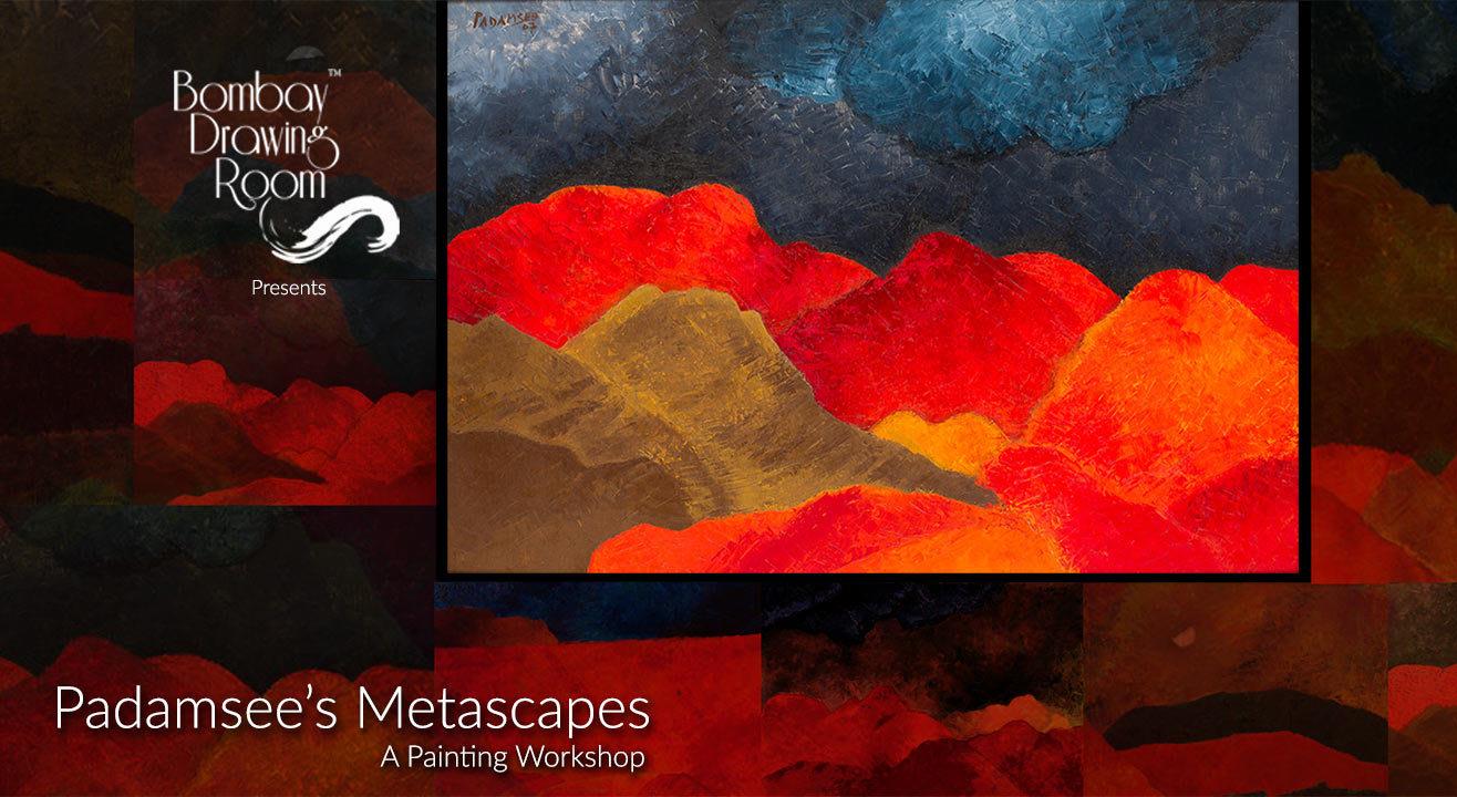 Padamsee's Metascape - A Painting Workshop