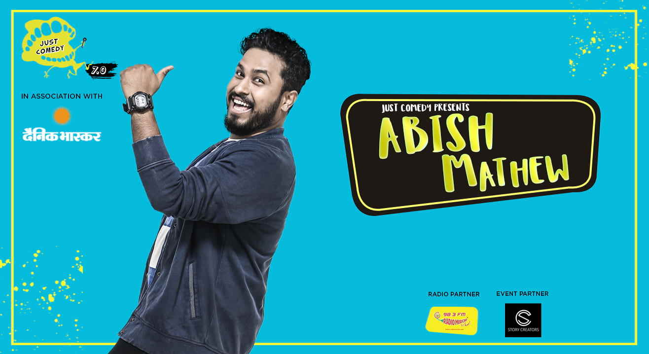 Just Comedy Presents Abish Mathew Live, Chandigarh