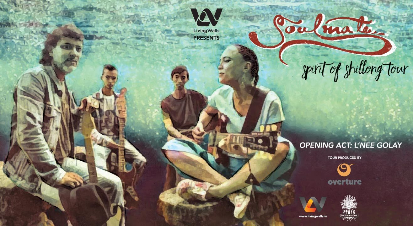 Living Walls presents Soulmate's 'Spirit of Shillong' India Tour, Bangalore