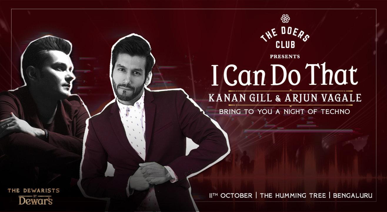 I Can Do That ft Kanan Gill & Arjun Vagale