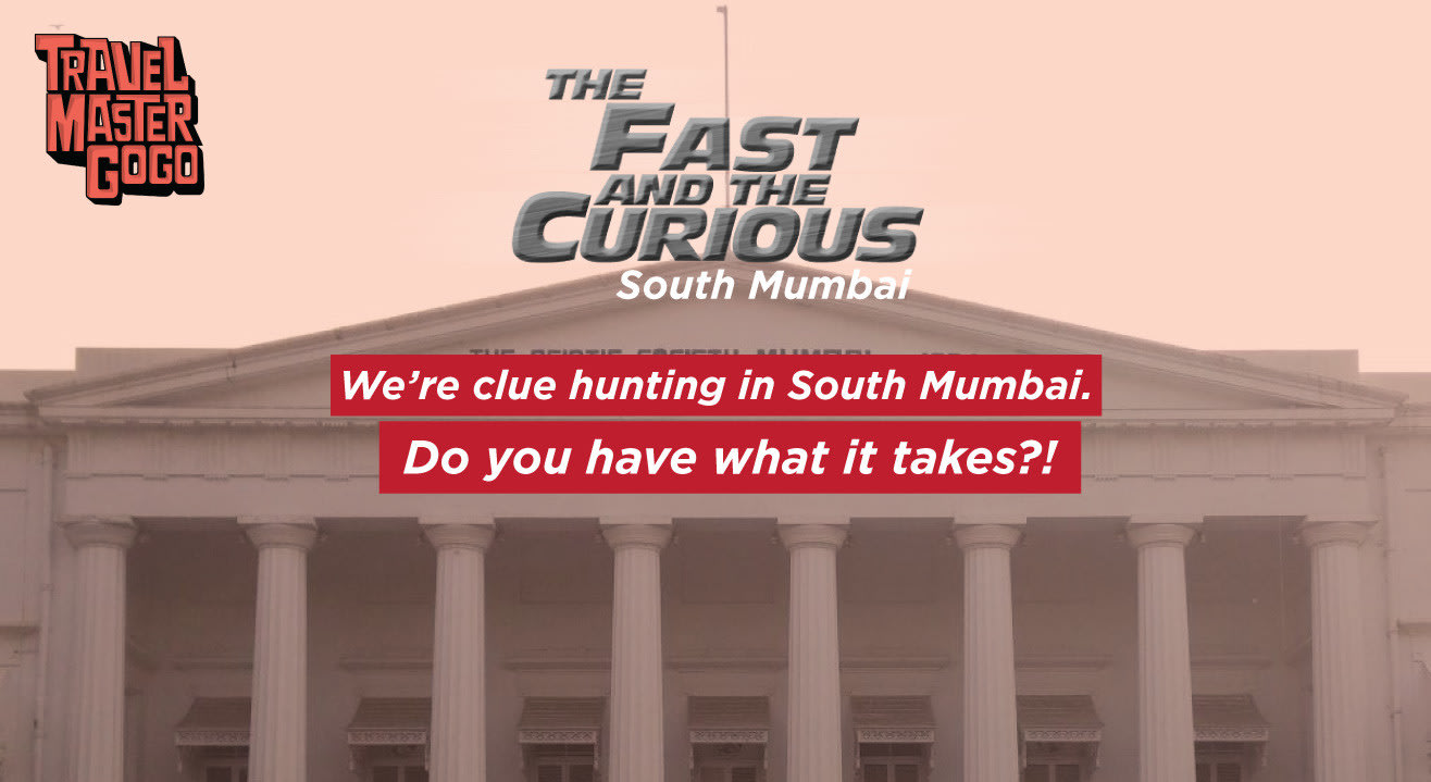 Treasure Hunt in South Mumbai - The Fast and the Curious
