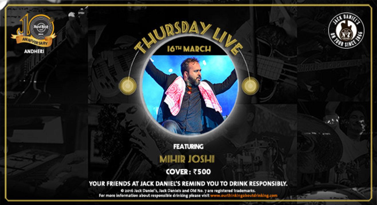 Mihir Joshi - Thursday Live!
