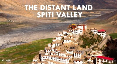 Travel to the Distant Land – Spiti Valley