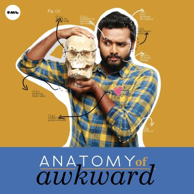 The Anatomy of Awkward Tour, 2017 - Kautuk Srivastava