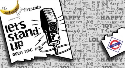 Let's Stand Up Open Mic #26