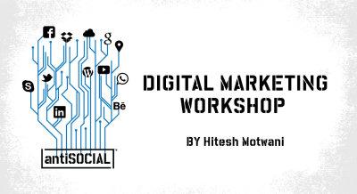 Digital Marketing Workshsop at #antiSOCIAL