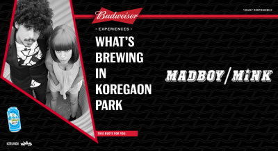 Budweiser | What's Brewing In Koregaon Park feat. Madboy/MINK