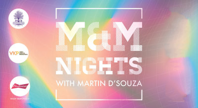 THT presents M&M Nights with DJ Martin Dsouza