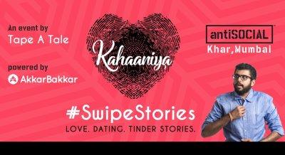 Kahaaniya - #SwipeStories   A Storytelling Open-mic