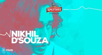 Kingfisher Premium Presents Nikhil D'souza