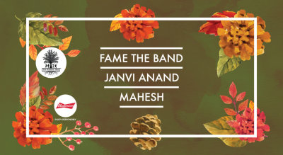 THT presents Fame The Band + Mahesh Raghunandan + Janvi
