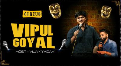 Vipul Goyal Live At Circus